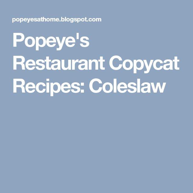Popeye's Restaurant Copycat Recipes: Coleslaw