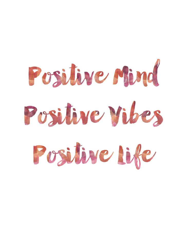 Positive Mind, Positive Vives, Positive Life Print