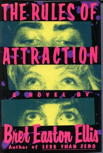 The Rules of Attraction by Bret Easton Ellis - West Hollywood supports TRUMP. So says Brett... https://mobile.twitter.com/BretEastonEllis/status/701300328675700736