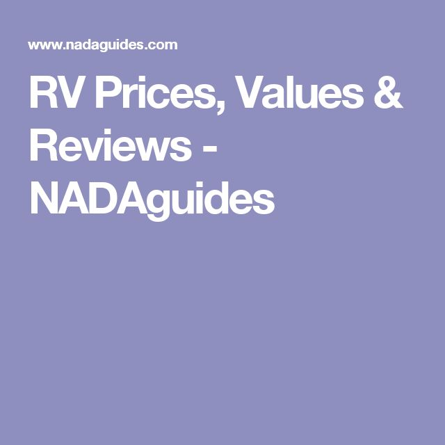 RV Prices, Values & Reviews - NADAguides