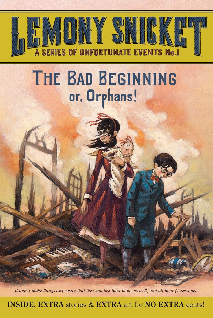 The Bad Beginning Or, Orphans