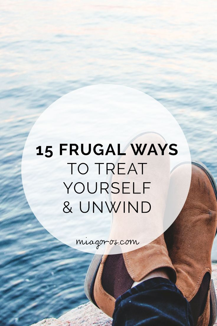 If you're a student, recent grad or just want to save some money - read these 15 frugal and creative ways to destress, relax and treat yourself! Click to read more or pin to save for later!