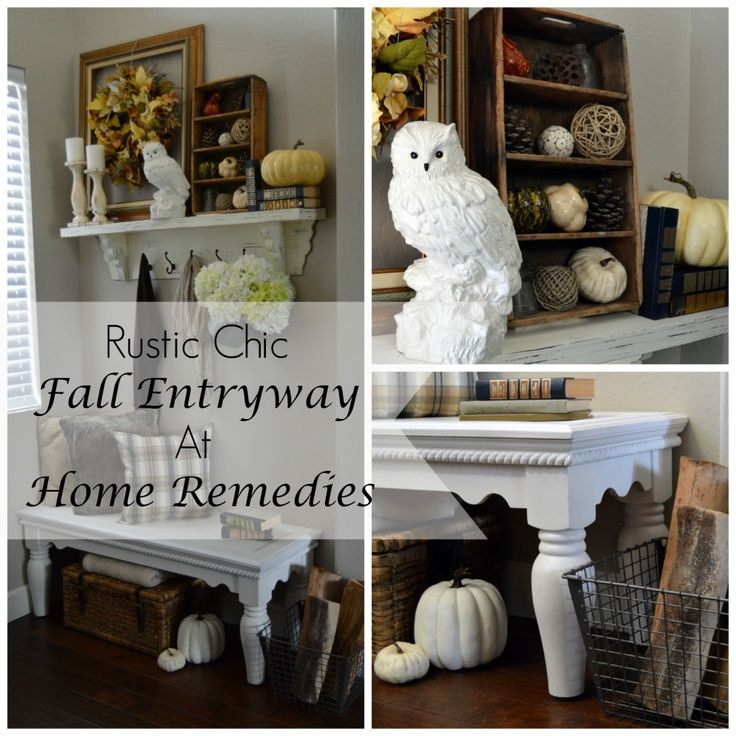 Rustic Chic Fall Entryway Tour - Home Remedies Rx.com