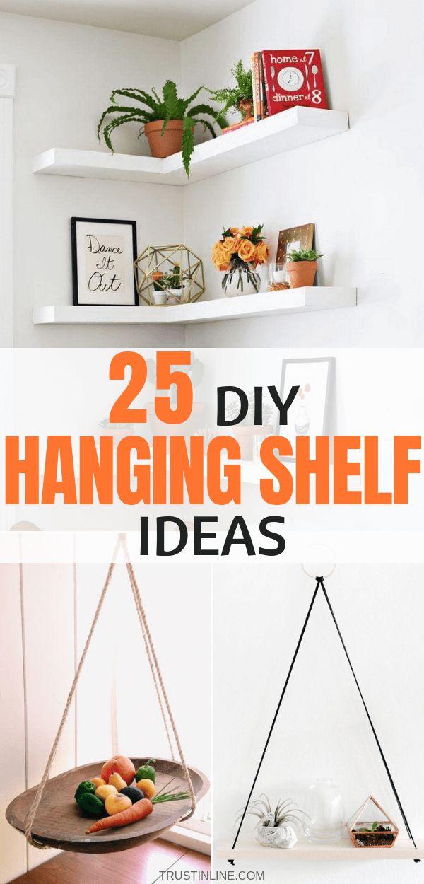 25 DIY Hanging Shelf Ideas For Simple Decoration A…