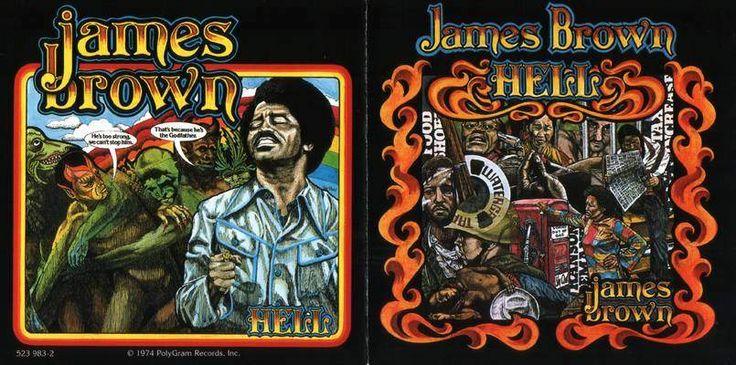 James Brown Hell 1974 Lp Design Inspiration James