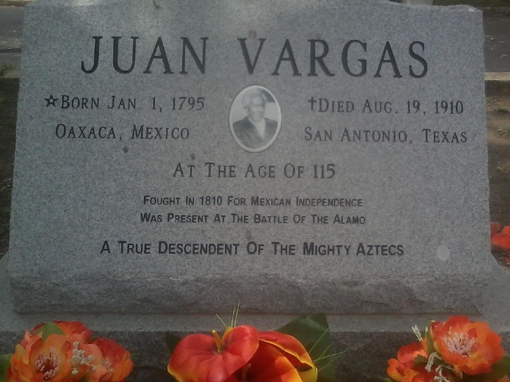 Juan Vargas (1796-1910) ... witness to the battle of the Alamo.  Vargas was living in San Antonio during the battle.  Afterward, he was pressed into service by the Mexican army; made to help build the huge funeral pyres for the fallen defenders.