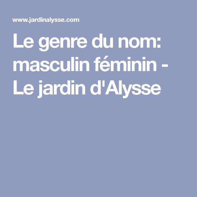 Le genre du nom: masculin féminin - Le jardin d'Alysse
