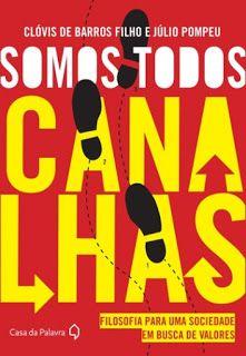 Ebooks Grátis PDF: Somos Todos Canalhas – Clóvis de Barros Filho