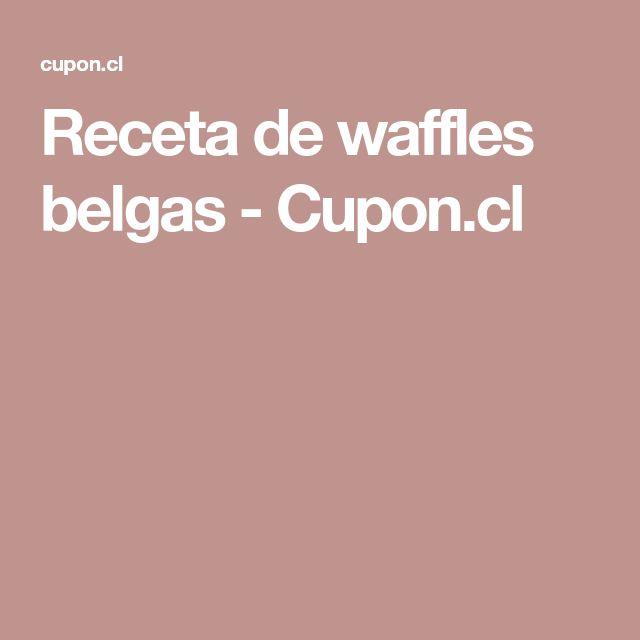 Receta de waffles belgas - Cupon.cl