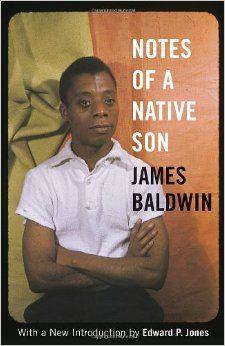 Amazon.com: Notes of a Native Son (9780807006238): James Baldwin, Edward P. Jones: Books