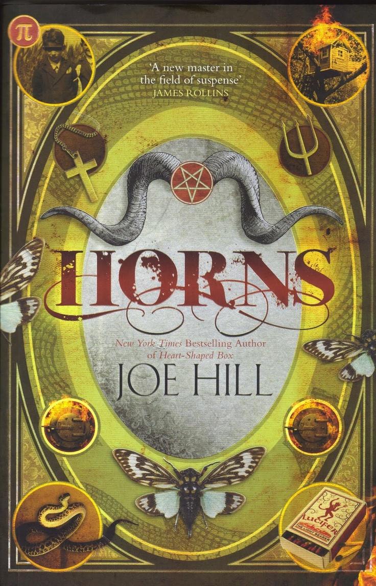 Joe Hill - Horns. Yhtä aikaa vetävä ja luotaan työntävä tarina