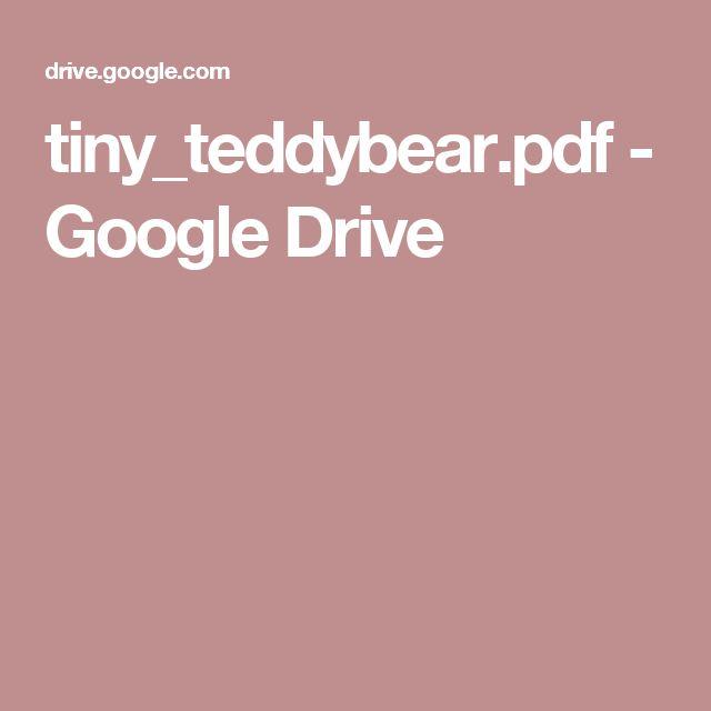 tiny_teddybear.pdf - Google Drive