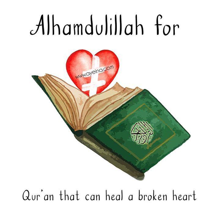 164: Alhamdulillah for Qur'an that can heal a broken heart  #AlhamdulillahForSeries