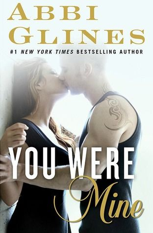 ✽✽✽ RELEASE WEEK EVENT: YOU WERE MINE BY ABBI GLINES + GIVEAWAY ✽✽✽
