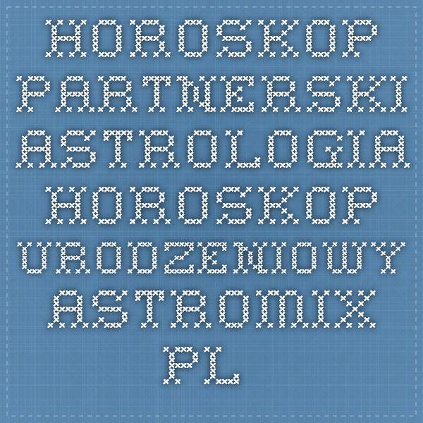 HOROSKOP PARTNERSKI - ASTROLOGIA - HOROSKOP URODZENIOWY - Astromix.pl - Pluton w znakach zodiaku