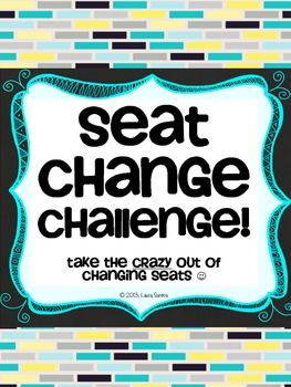 FREE. The Seat Change Challenge takes the crazy out of changing seats in your classroom. No longer will your classroom be a noisy, messy disaster zone nor will you spend your lunch or after school time moving desks yourself!This tool gives students specific tasks to complete in order so that changing seats is a quiet, organized process that is manageable for them and for you! Download at: https://www.teacherspayteachers.com/Product/Seat-Change-Challenge-801625