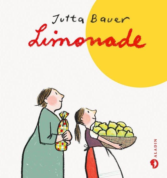 "Jutta Bauers neues Kinderbuch ""Limonade"" - Kritik"