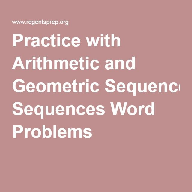 Practice with Arithmetic and Geometric Sequences Word Problems