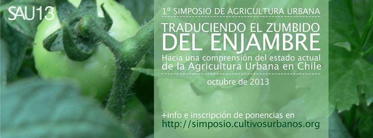 Primer Simposio de Agricultura Urbana SAU 2013