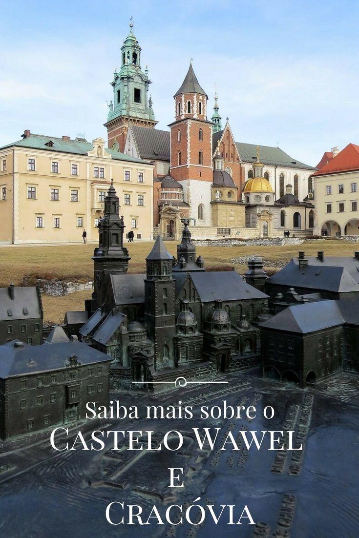 Saiba como visitar o Castelo Wawel em Cracóvia. Saiba tudo que precisa antes de visitar Cracóvia, na Polônia