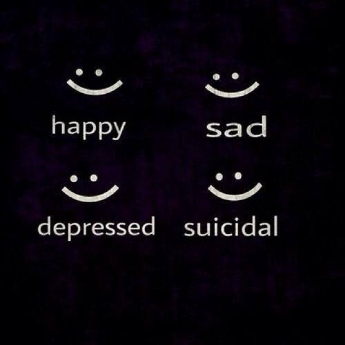 Happy, Sad, Depressed, Suicidal. People never see the truth.