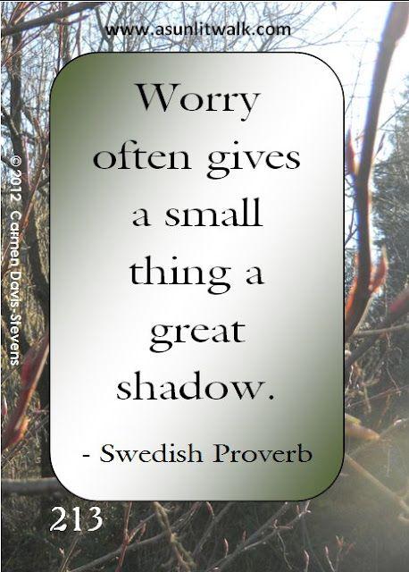 I often say something similar to my husband....didn't realize I was Sweedish! ;)