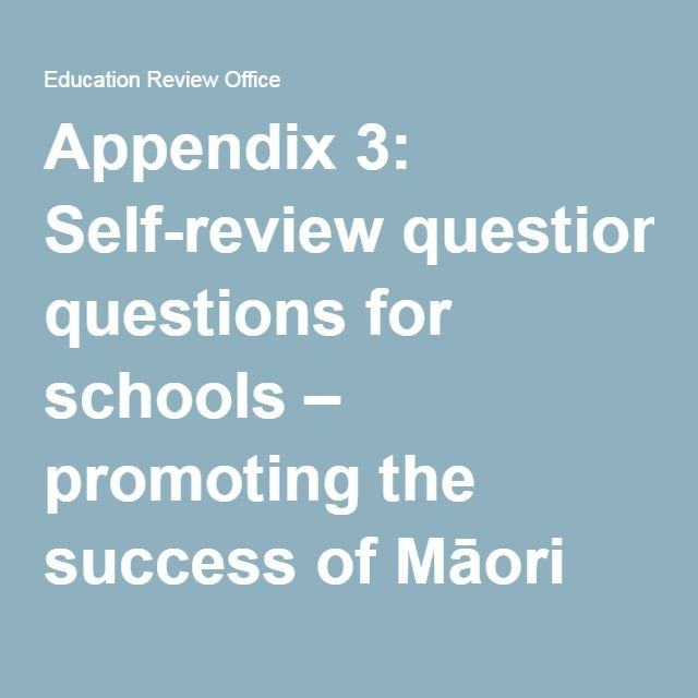 Appendix 3: Self-review questions for schools – promoting the success of Māori students | Education Review Office