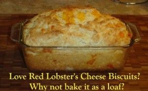 Red Lobster Cheese loaf