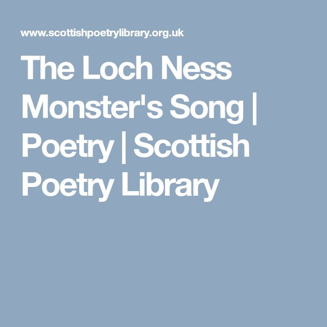 The Loch Ness Monster's Song | Poetry | Scottish Poetry Library