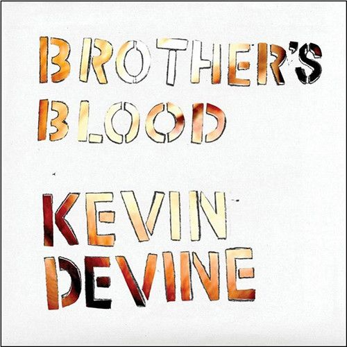 Kevin Devine - Brother's Blood on 2LP