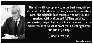 Image result for self fulfilling prophecy quotes