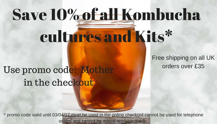 Save 10% off Kombucha starter cultures and Kits with promo code Mother. Valid until 3/04/2017