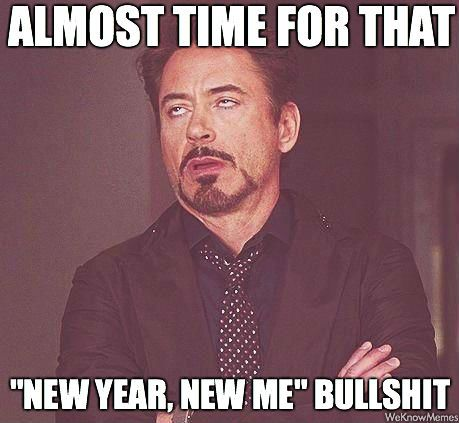 My feelings and thoughts on New Years Resolutions New Year New You BS | fridaylovesong.net
