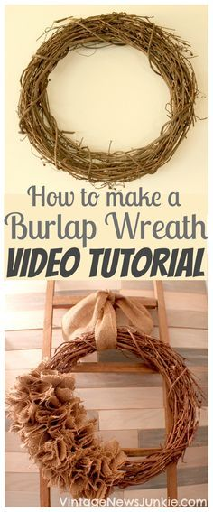How to Make a Burlap Wreath Video Tutorial by Vintage News Junkie