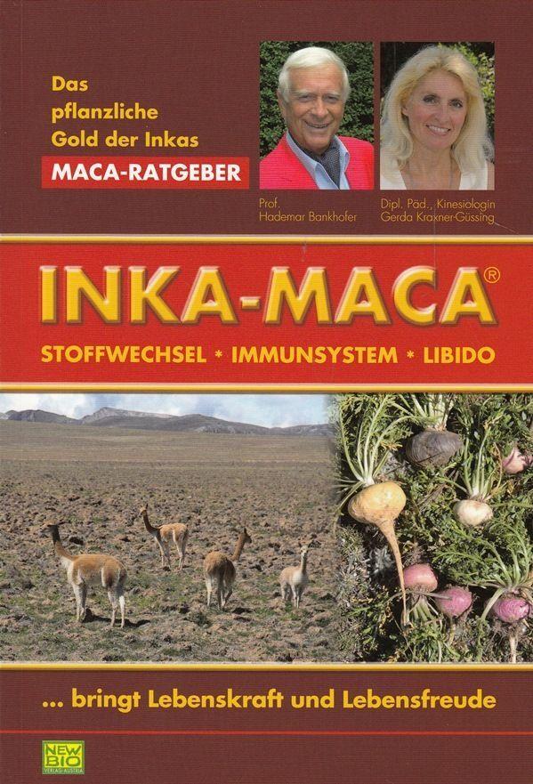 Inka-Maca * Das pflanzliche Gold der Inkas * Stoffwechsel Immunsystem Bankhofer