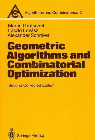 Geometric Algorithms and Combinatorial Optimization: Corrected Edition