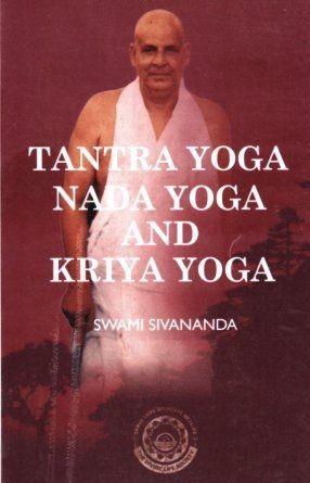 Download Tantra yoga, Nada yoga and Kriya yoga - Free PDF