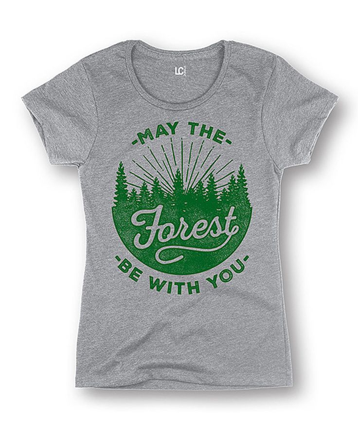 Love this Athletic Heather Gray 'May The Forest Be With You' Tee by Country Casuals on #zulily! #zulilyfinds