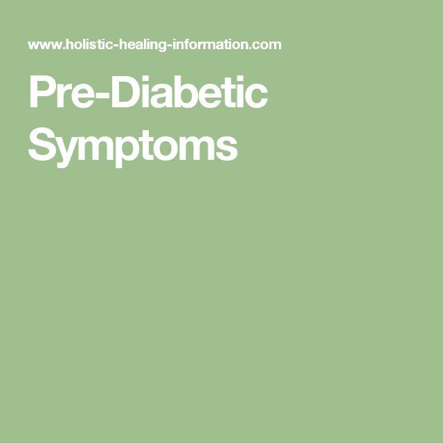 Pre-Diabetic Symptoms