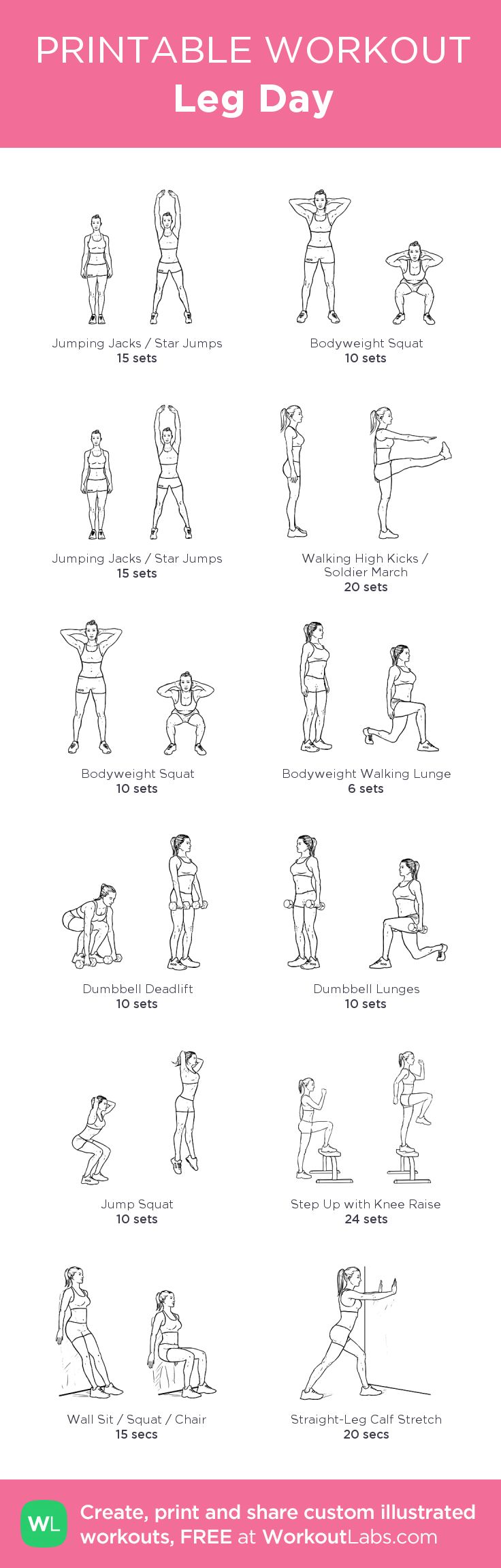 Leg Day:my visual workout created at WorkoutLabs.com • Click through to customize and download as a FREE PDF! #customworkout