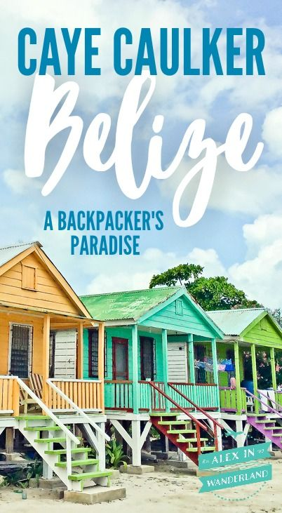 Caye Caulker, a teeny tiny isle off the coast of Belize City, IS known for being a backpacker's paradise!  Check it out!!
