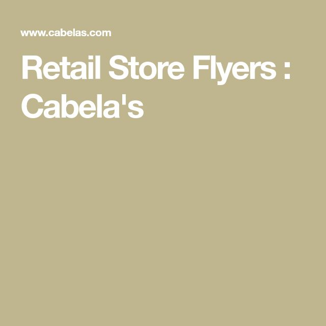 Retail Store Flyers : Cabela's