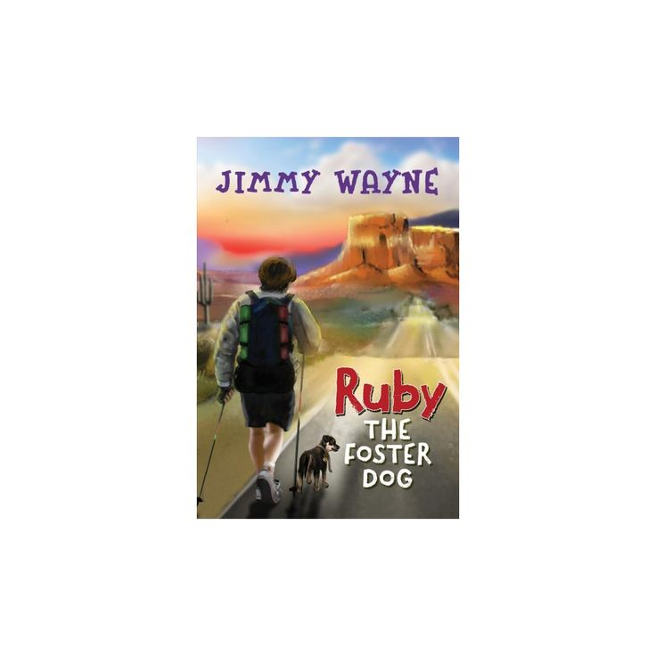 Ruby the Foster Dog (Hardcover) (Jimmy Wayne)
