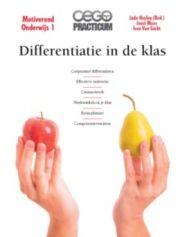 Differentiatie in de klas / Heylen, Ludo (redacteur) ; Maes, Joost ; Van Gucht, Ivan - Averbode : Cego Publishers, 2013. - 48p. - (Cego practicum ; Motiverend onderwijs ; 1). - ISBN 9789077343241