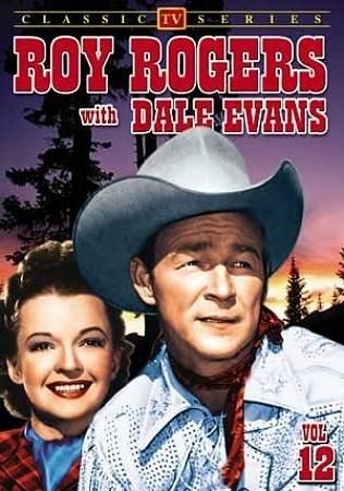 Roy Rogers With Dale Evans: Vol. 12