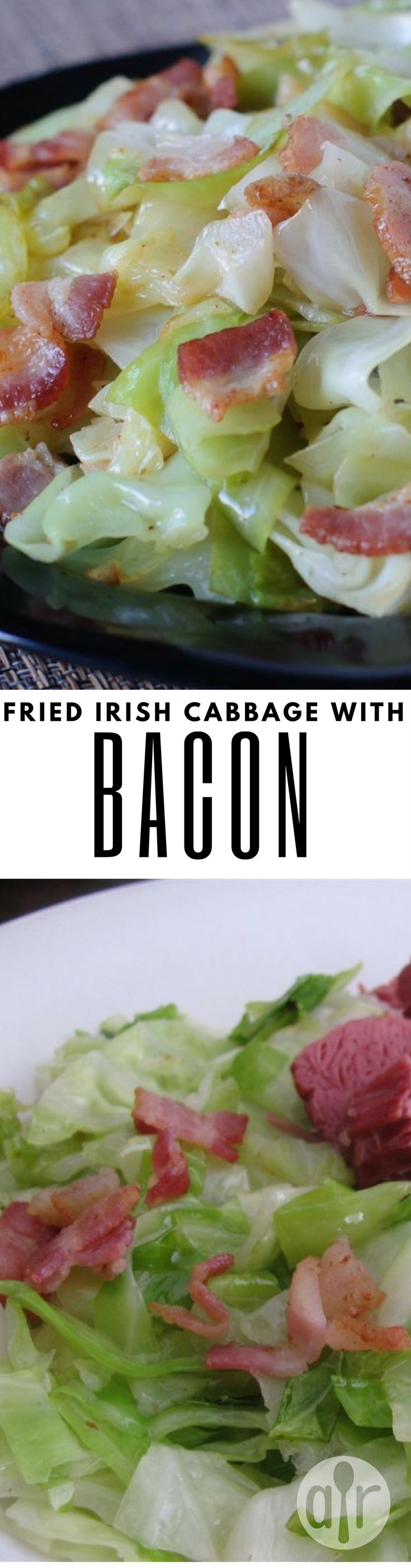 """Fried Irish Cabbage with Bacon 