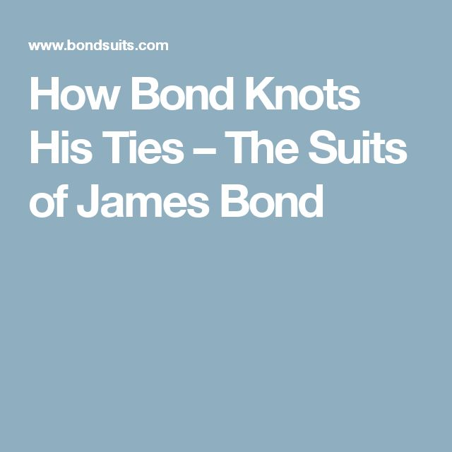 How Bond Knots His Ties – The Suits of James Bond