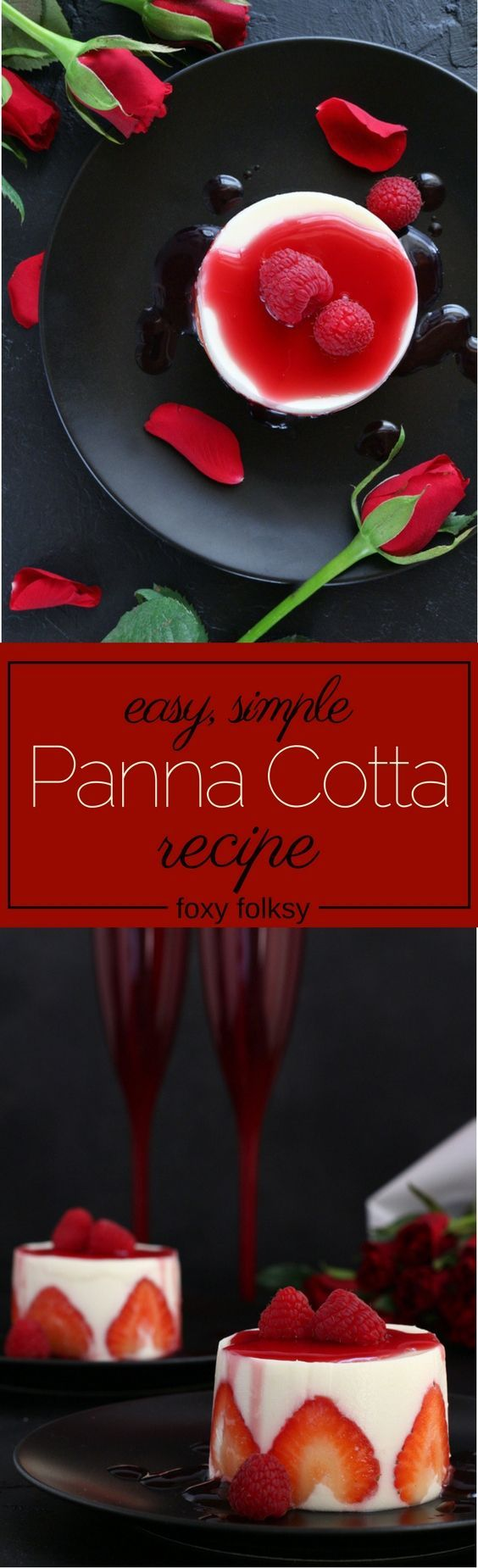Make this lovely and super easy Panna Cotta for Valentine's Day! Romantically delicious!   www.foxyfolksy.com