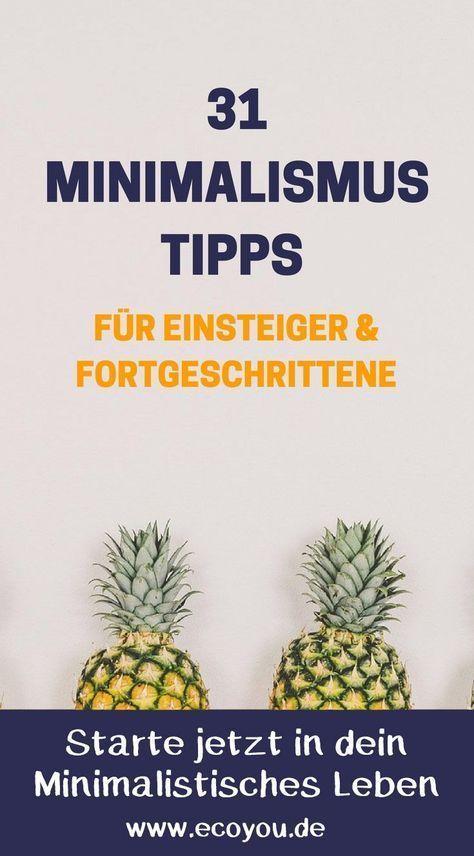 31 minimalismus tipps f r einsteiger fortgeschrittene i for Minimalismus lebensstil