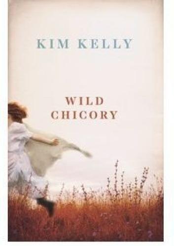 Wild Chicory, by Kim Kelly.